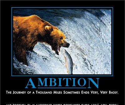 ambition by admin in Demotivational posters