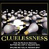 cluelessness by admin in Demotivational posters